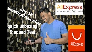 Nby-18 Speaker - REVIEW,quick unboxing quick test,  aliexpress
