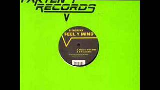 B-Tronixx - Feel Y Mind (Mass In Orbit Remix)