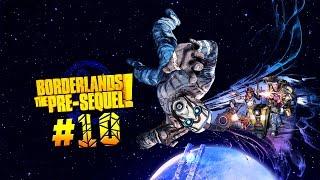 Жертвуем оружия во славу восстания ● Borderlands: The Pre-Sequel #10