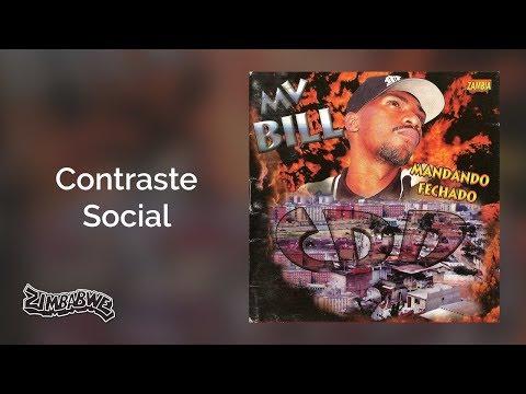 MV. Bill - Contraste Social - Mandando Fechado