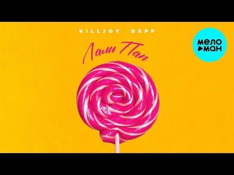 Killjoy Depp - Лали Пап