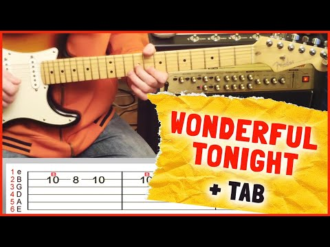 How To Play Wonderful Tonight by Eric Clapton On Guitar (intro solo + Tab)