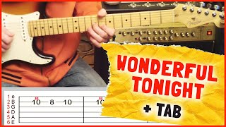 How To Play Wonderful Tonight by Eric Clapton On Guitar (intro solo + Tab) Mp3