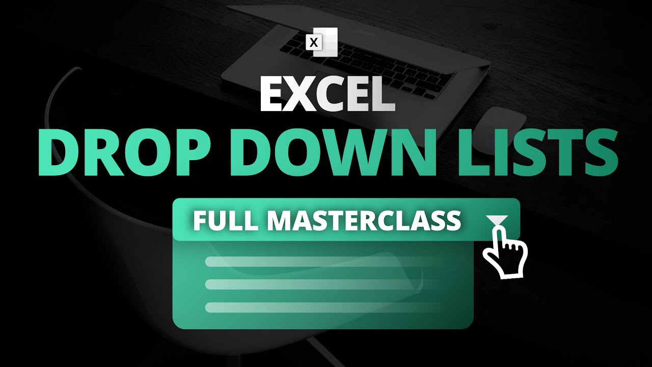 Drop Down Lists in Excel – Masterclass (incl. Dynamic, Dependent & Searchable Drop Down Lists)