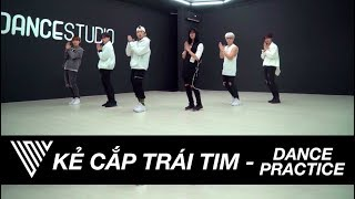 UNI5 | KẺ CẮP TRÁI TIM | Dance Practice