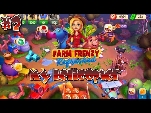 My Own Helicopter | Farm Frenzy: Refreshed Part#2 |