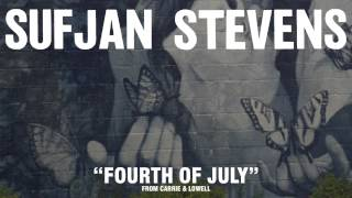 sufjan stevens fourth of july official audio