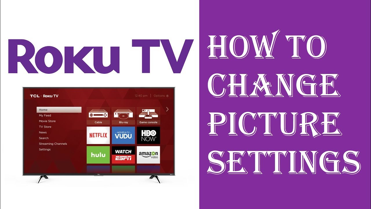 Roku TV - How To Change Picture Settings - Fix Picture Settings Brightness,  Contrast, Color, Tint