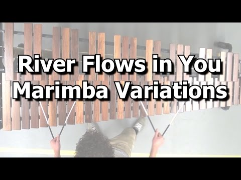 River Flows in You - Marimba Variations