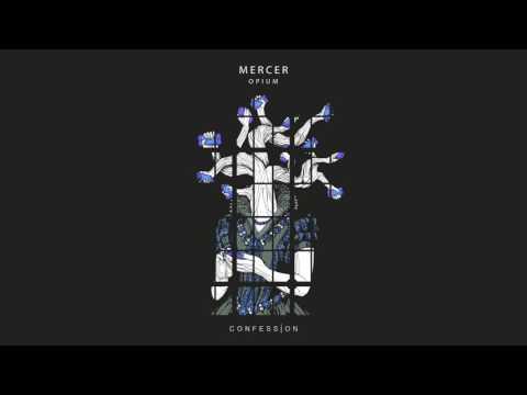 MERCER - Opium