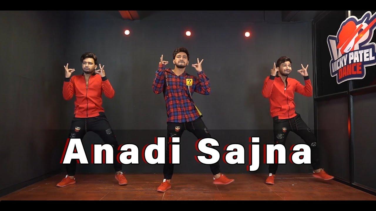 Anadi Sajna Dance Video | Charu Semwal &  ishQ Bector | Vicky Patel Choreography