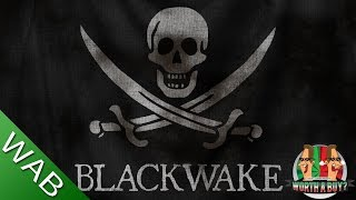 Blackwake (Early Access) - Worthabuy?