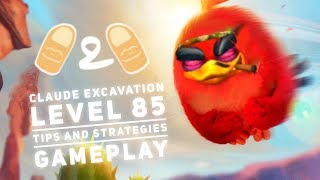 Angry Birds Evolution Red Claude Excavation Level 85 Tips and Strategies Gameplay