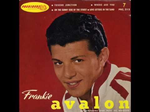 Frankie Avalon - Tuxedo Junction / Where Are You