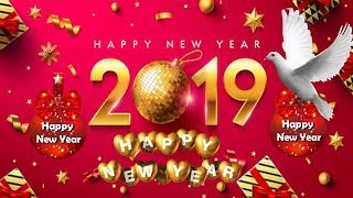 New Year& 39 s Day 2019 Happy New Year 2019 Wishes Happy New Year Whatsapp Status 2019