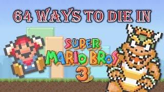 64 Ways to Die in Super Mario Bros. 3