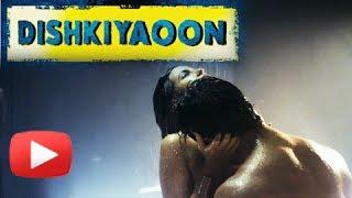 Dishkiyaoon Official Trailer Out | Harman Baweja, Sunny Deol
