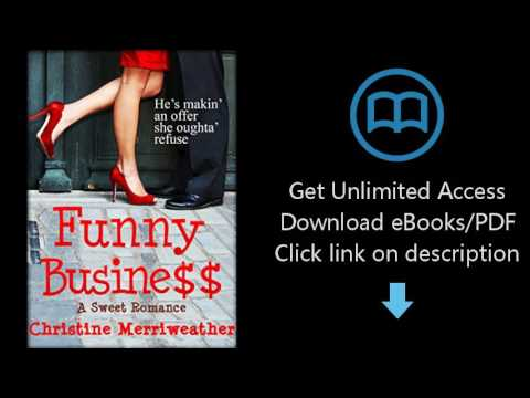 Download Funny Business: (A Clean And Sweet Romance) [P.D.F]