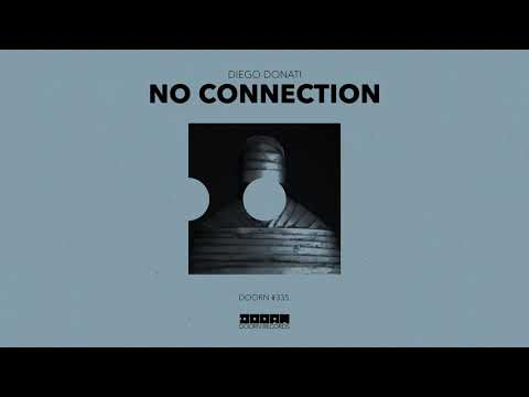 Diego Donati - No Connection (Official Audio)