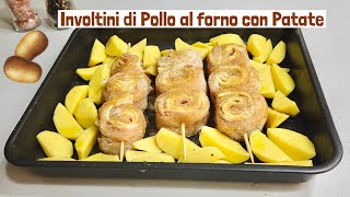 INVOLTINI DI POLLO AL FORNO CON PATATE 🥔 ricetta facile 🥔 BAKED CHICKEN ROLLS WITH POTATOES