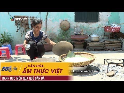 Văn hóa ẩm thực Việt – Bánh đúc – Món quà quê dân dã   NETVIET TV