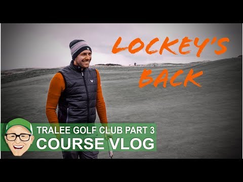 TRALEE GC - LOCKEY'S BACK