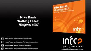 Mike Danis - Nothing Fades