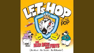 Let's Hop To The Pop (Medley)