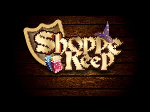 Shoppe Keep 2 Killing my customers!