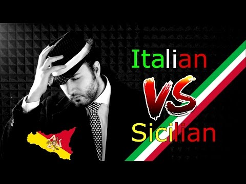 Italian VS Sicilian - How Much Do They Differ?