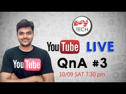 TAMIL TECH - தமிழ் டெக்'s live QnA #3 - 5000 Subscribers Special