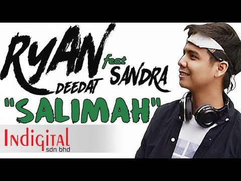 RYAN DEEDAT feat. SANDRA - SALIMAH (Official Lyric Video)
