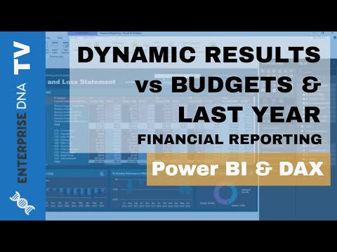 Dynamic Results vs Budgets & Last Year - Power BI Financial Reporting Techniques