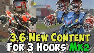 War Robots 3 Hours - New 3.6 Content Tested at Mk2 - WR Live Gameplay