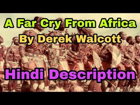 A Far Cry From Africa By Derek Walcott In Hindi Description   For LTgrade