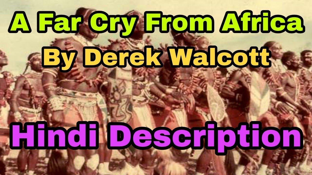 derek walcott a far cry from africa summary