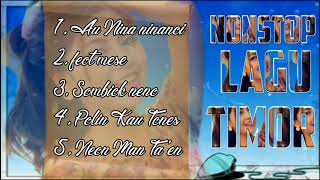 Download lagu Nonstop Lagu Timor Dawan Terbaik
