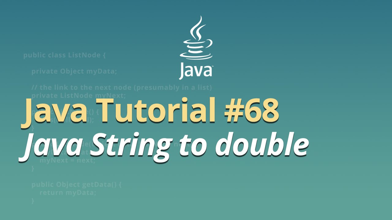 Java Tutorial - #68 - Java String to double