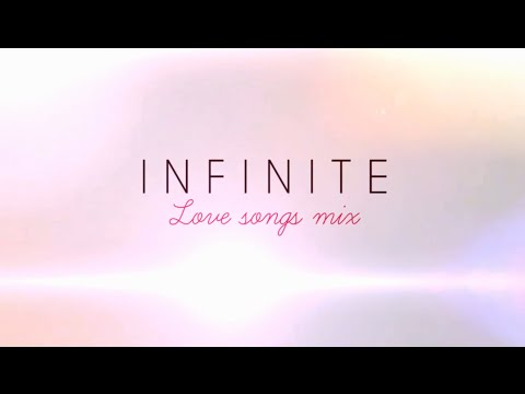INFINITE - LOVE SONGS MIX