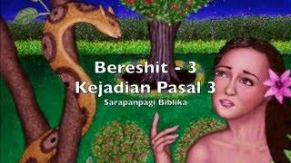Baixar Sarapanpagi Biblika: Kejadian-3, BERESHIT-3