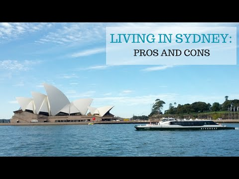 Living in Sydney: Pros and Cons