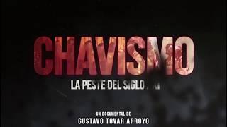 Chavismo: La Peste del siglo XXI | Tráiler oficial [HD]