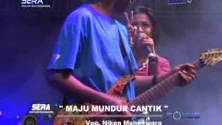 MAJU MUNDUR CANTIK   NIKEN MAHESWARA - OM SERA LIVE LAPANGAN POJOK MOJOGEDANG
