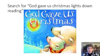 Week 12   God Gaves Us Christmas