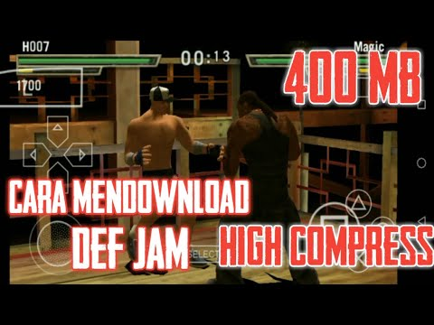 cara-download-game-ppsspp-def-jam-high-compress-400-mb---game-ppsspp-#1
