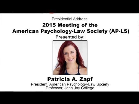 Dr. Patricia Zapf | Presidential Address American Psychology-Law Society 2015
