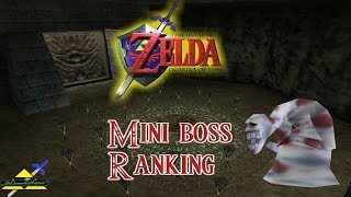 Ocarina of Time - Mini-boss Ranking