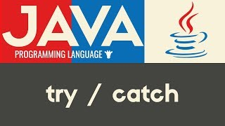 try / Catch & Exceptions  Java  Tutorial 25