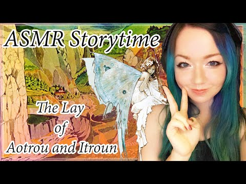 ASMR Storytime: The lay of Aotrou and Itroun [A Tolkien Tale]