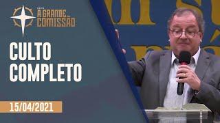 A GRANDE COMISSÃO 20H | Rev. Arival Dias Casimiro | Igreja Presbiteriana de Pinheiros | IPP TV